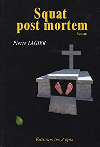 """Afficher """"Squat post mortem"""""""