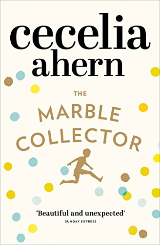 The Marble Collector: The life-affirming, gripping and emotional bestseller about a father's secrets (English Edition) por Cecelia Ahern