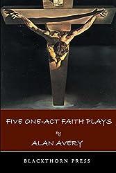 Five One-Act Faith Plays