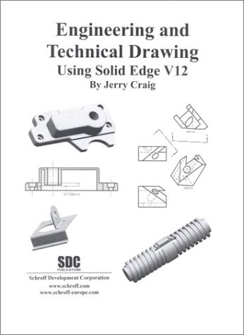 engineering-and-technical-drawing-using-solid-edge-version-12