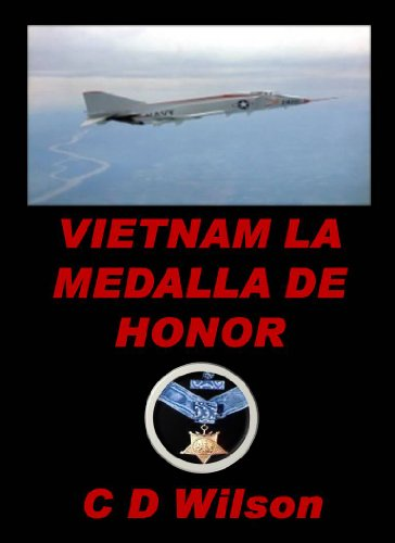 Vietnam la medalla de Honor eBook: C D Wilson: Amazon.es ...