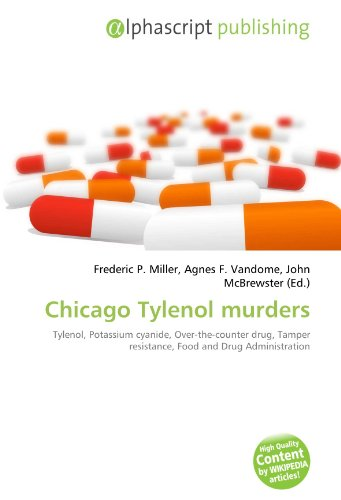 chicago-tylenol-murders-tylenol-potassium-cyanide-over-the-counter-drug-tamper-resistance-food-and-d