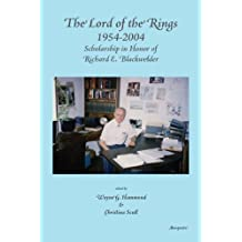 The  Lord of the Rings 1954–2004: Scholarship in Honor of Richard E. Blackwelder