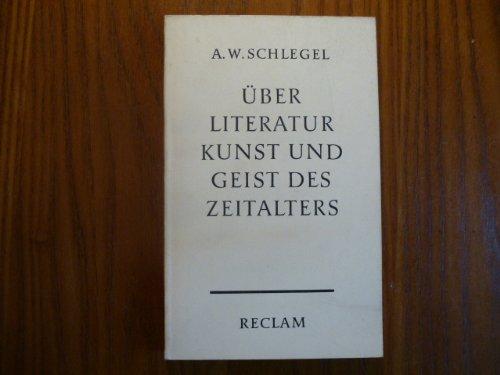 Uber Literatur Kunst Und Geist Des Zeitalters