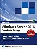 Windows Server 2016 - Der schnelle Einstieg -