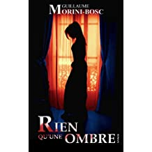 Rien qu'une ombre (French Edition)