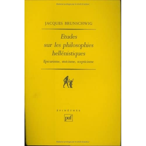 Études sur les philosophies hellénistiques : Épicurisme, stoïcisme, scepticisme