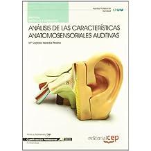 Manual Análisis de las Características anatomosensoriales auditivas. Cualificaciones Profesionales (Cp - Certificado Profesionalidad)
