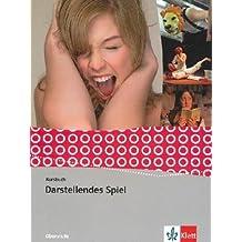 Kursbuch Darstellendes Spiel