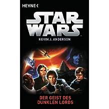 Star Wars™: Der Geist der Dunklen Lords: Roman (Die Jedi-Akademie 1)