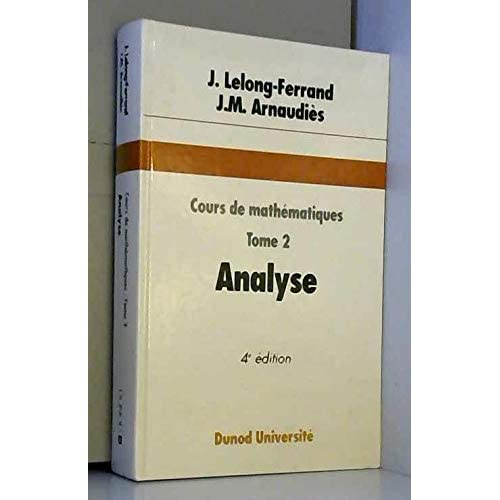 Cours de mathématiques, tome 2  : Analyse
