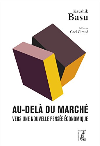 Au delà du marché : Vers une nouvelle pensée économique