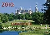 Glanzlichter Mecklenburg-Vorpommern 2010: 12 Mecklenburg-Vorpommersche Regionen in Wort und Bild mit aquarellierter Straßenkarte - PhillisVerlag GmbH