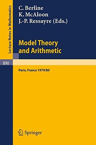 Model Theory and Arithmetic: Comptes rendus d'une action thematique programmee du C.N.R.S. sur la theorie des modeles et l'Arithmetique, Paris, France, 1979/80
