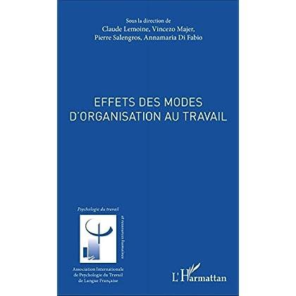 Effets des modes d'organisation au travail (Psychologie du travail)