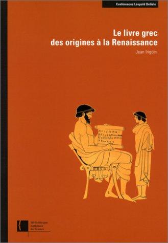 Le Livre grec des origines à la Renaissance