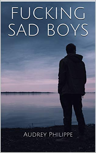 FUCKING SAD BOYS
