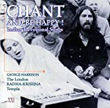 Songtexte von George Harrison - Chant and Be Happy! Indian Devotional Songs