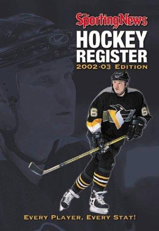 The Sporting News Hockey Register 2002-2003 (Sporting News)