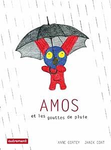 """Afficher """"Amos et les gouttes de pluie"""""""