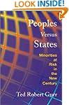 Peoples versus States: Minorities at...