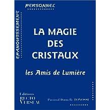 La magie des cristaux, édition 1999
