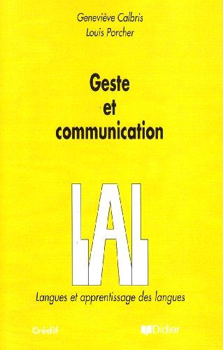 Geste et Communication : analyse sémiotique et perspectives didactiques par G. Calbris