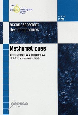 Mathématiques Tle Série scientifique série économique et sociale : Documents d'accompagnement des programmes (1Cédérom)