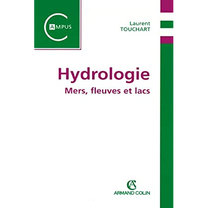 Hydrologie: Mers, fleuves et lacs