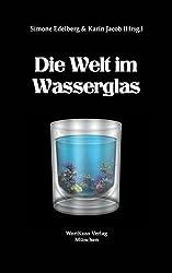 Die Welt im Wasserglas (AnthoKuss 4)