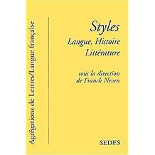 Styles. Langue, histoire, littérature