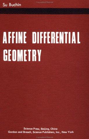 Affine Differential Geometry por Su Buchin
