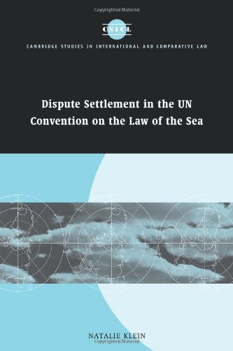 Dispute Settlement in the UN Convention on the Law of the Sea (Cambridge Studies in International and Comparative Law)