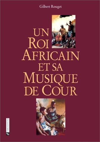 un-roi-africain-et-sa-musique-de-cour-1-livre-1-cd-audio