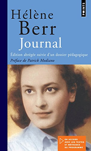 Journal: Edition Abregee Suivie D'un Dossier Pedagogique par Helene Berr