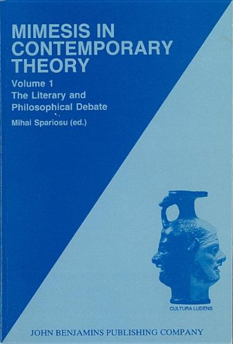 Mimesis in Contemporary Theory: An interdisciplinary approach: Volume 1: The literary and philosophical debate (Cultura Ludens)
