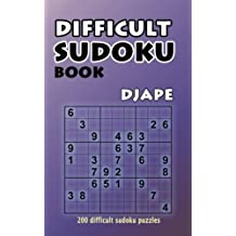 Difficult Sudoku Book: 200 Difficult Sudoku Puzzles: Volume 1