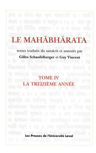 Le Mahâbhârata : Tome 4, La treizième année par Gilles Schaufelberger