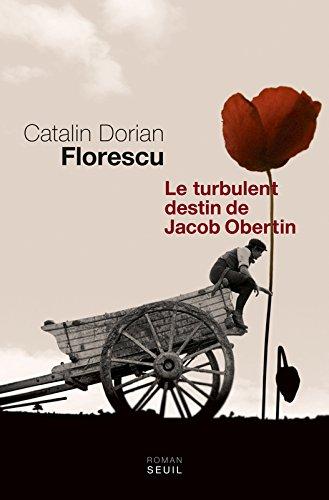 Le turbulent destin de Jacob Obertin par Catalin Dorian Florescu