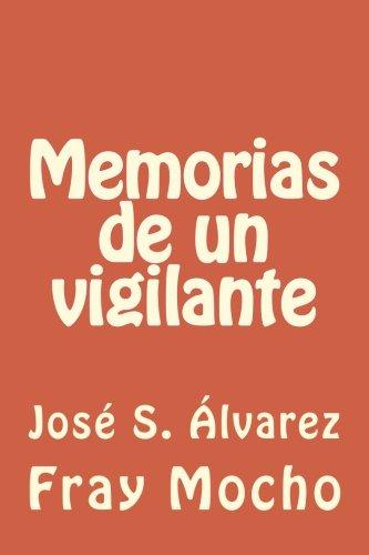 Memorias de un vigilante (Spanish Edition): Jose S. Alvarez
