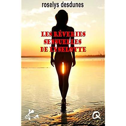 Les rêveries sensuelles de Lyselotte