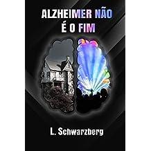 Alzheimer não é o fim (Portuguese Edition)