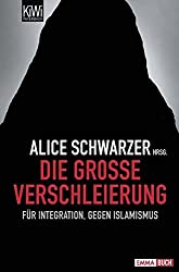 Die große Verschleierung: Für Integration, gegen Islamismus
