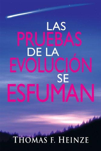 Las Pruebas de la Evolucion se Esfuman por Thomas  Heinze