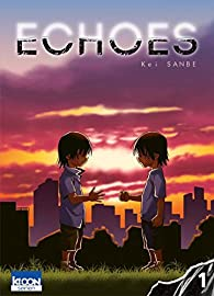 Echoes, tome 1 par Kei Sanbe