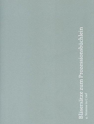 Bläsersätze zum Prozessionsbüchlein: Einzelstimme 4. Stimme in C tief (Tuba I, II in C)