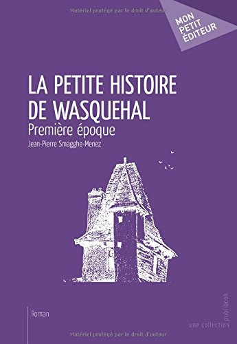 La Petite histoire de Wasquehal