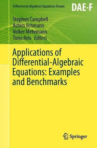 Applications of Differential-Algebraic Equations: Examples and Benchmarks (Differential-Algebraic Equations Forum)