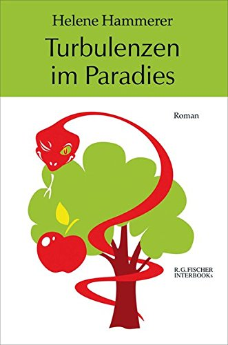 Turbulenzen im Paradies: Roman (R.G. Fischer INTERBOOKs ECO)