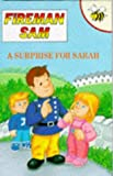 A Surprise for Sarah (Fireman Sam)